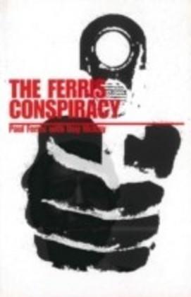 Ferris Conspiracy