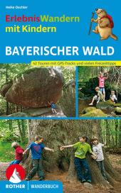 Rother Wanderbuch Erlebniswandern mit Kindern Bayerischer Wald Cover