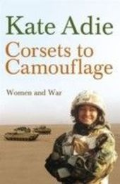 Corsets To Camouflage