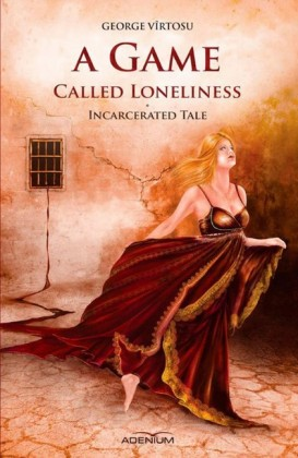 A game called loneliness. Incarcerated Tale.. Vol.1