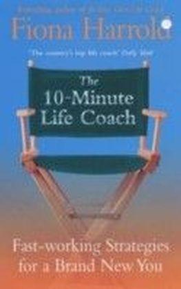 Ten Minute Life Coach