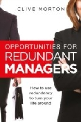 Opportunities For Redundant Managers