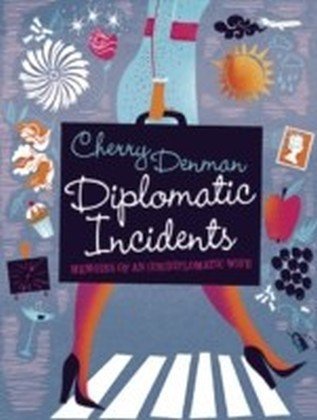 Diplomatic Incidents
