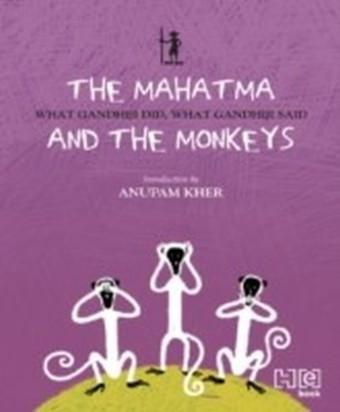 Mahatma & the Monkeys