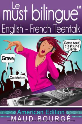 Le must bilingue? English-French Teentalk