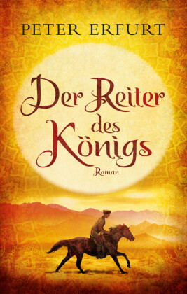 Der Reiter des Königs