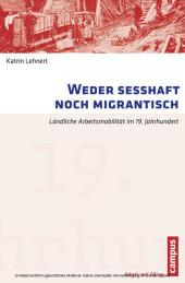 Weder sesshaft noch migrantisch