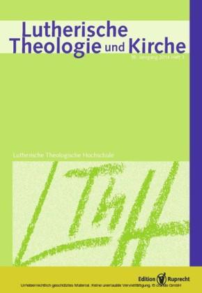 Lutherische Theologie und Kirche 03/2014 - Einzelkapitel