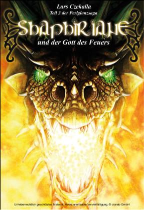 Shaphiriane und der Gott des Feuers