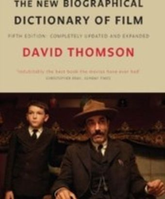 New Biographical Dictionary of Film [Fifth Edition]