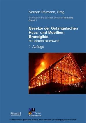 Gesetze der Ostangelschen Haus- und Mobilien-Brandgilde