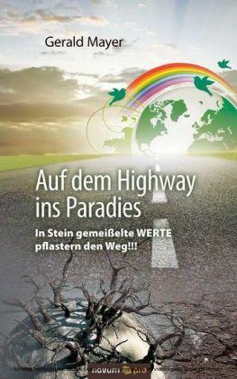 Auf dem Highway ins Paradies