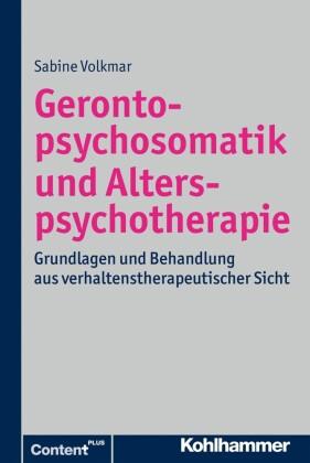 Gerontopsychosomatik und Alterspsychotherapie