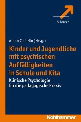 Kinder und Jugendliche mit psychischen Auffälligkeiten in Schule und Kita