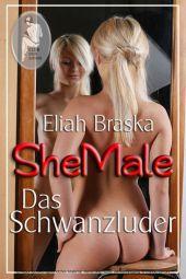 Shemale - Das Schwanzluder