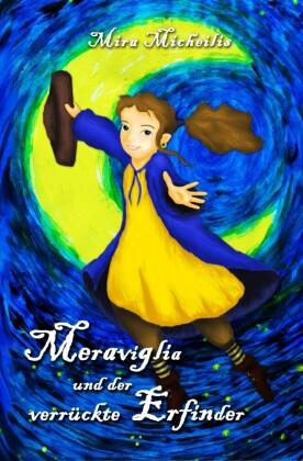 Meraviglia und der verrückte Erfinder
