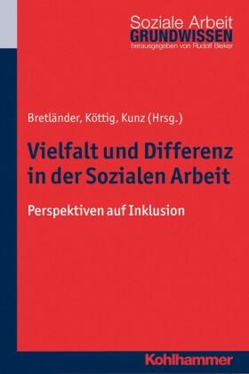 Vielfalt und Differenz in der Sozialen Arbeit