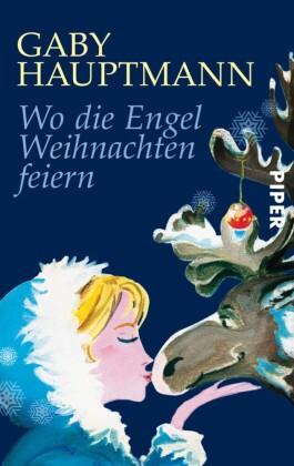 Wo die Engel Weihnachten feiern
