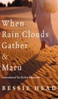 When Rain Clouds Gather and Maru