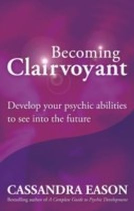 Becoming Clairvoyant