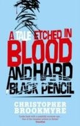 Tale Etched in Blood and Hard Black Pencil