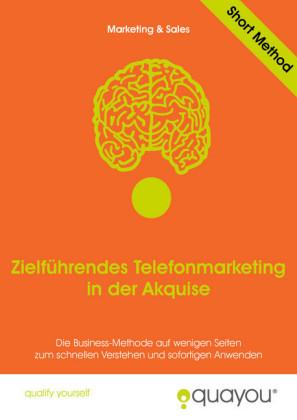 Zielführendes Telefonmarketing in der Akquise