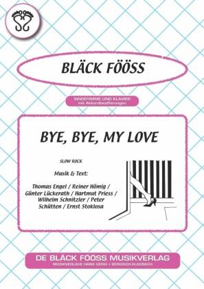 Bye, Bye, my Love