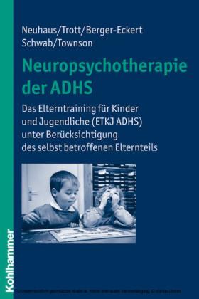 Neuropsychotherapie der ADHS
