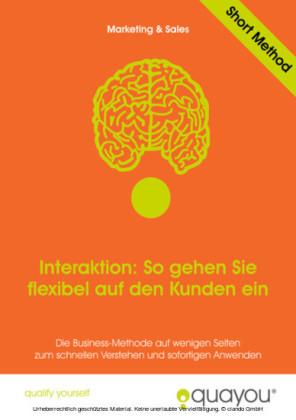Interaktion: So gehen Sie flexibel auf den Kunden ein