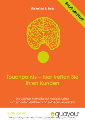 Touchpoints - hier treffen Sie Ihren Kunden
