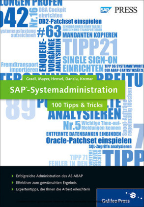 SAP-Systemadministration ? 100 Tipps & Tricks