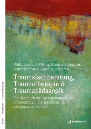 Traumafachberatung, Traumatherapie & Traumapädagogik