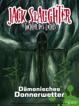 Jack Slaughter - Dämonisches Donnerwetter