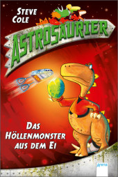 Astrosaurier - Das Höllenmonster aus dem Ei Cover