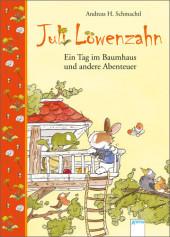 Juli Löwenzahn - Ein Tag im Baumhaus und andere Abenteuer Cover