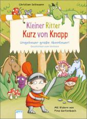 Kleiner Ritter Kurz von Knapp. Ungeheuer große Abenteuer! Cover