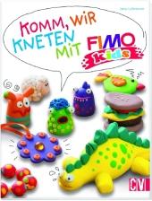 Komm, wir kneten mit FIMO kids® Cover