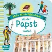 Mein Mini-Bilderbuch: Wo der Papst wohnt Cover