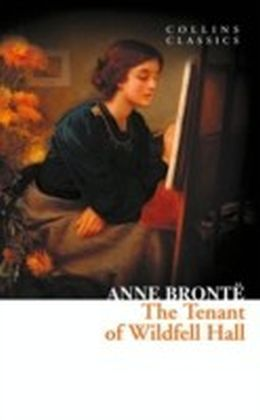 Tenant of Wildfell Hall (Collins Classics)