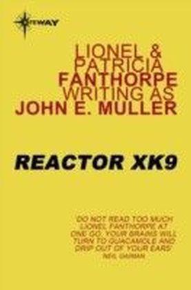 Reactor XK9