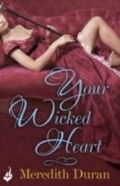 Your Wicked Heart: A Rules for the Reckless Novella