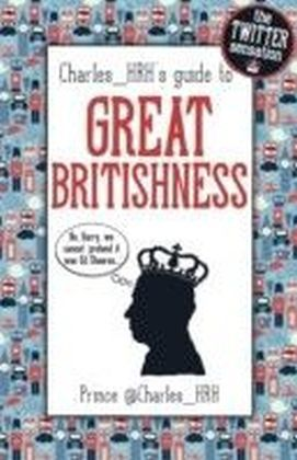 Prince Charles_HRH's guide to Great Britishness