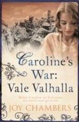 Caroline's War: Vale Valhalla