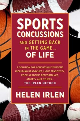 Sports Concussions and Getting Back in the Game... of Life