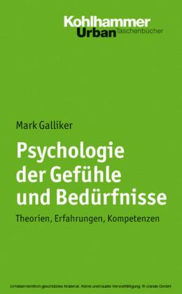 Psychologie der Gefühle und Bedürfnisse