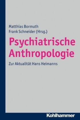 Psychiatrische Anthropologie