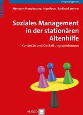 Soziales Management in der stationären Altenhilfe