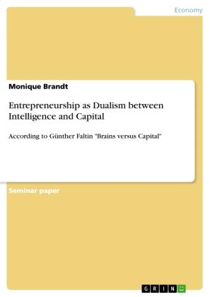 Entrepreneurship as Dualism between Intelligence and Capital