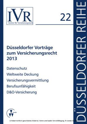 Düsseldorfer Vorträge zum Versicherungsrecht 2013