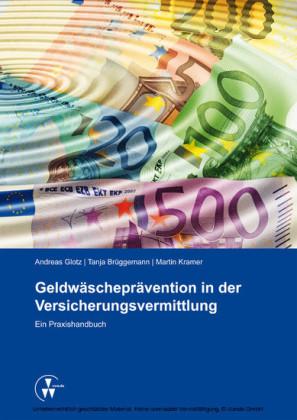Geldwäscheprävention in der Versicherungsvermittlung